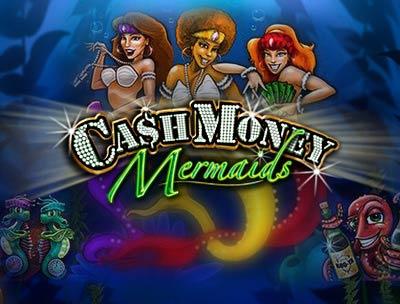 Cash Money Mermaids