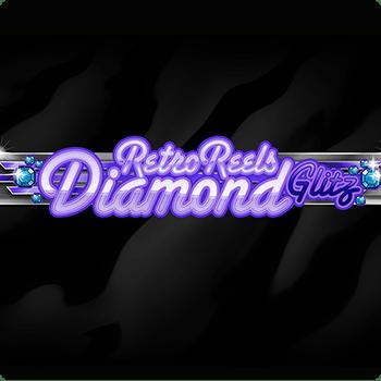 Retro Reels – Diamond Glitz
